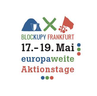 Europäische Aktionstage 17. – 19. Mai in Frankfurt am Main – Krach schlagen statt Kohldampf schieben